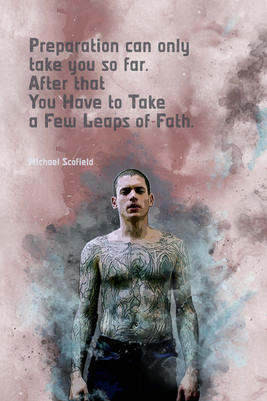 Prison Break-Michael Scofield quotes-1
