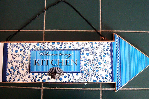 """""""Welcome to my kitchen"""" 3, wooden arrow"""