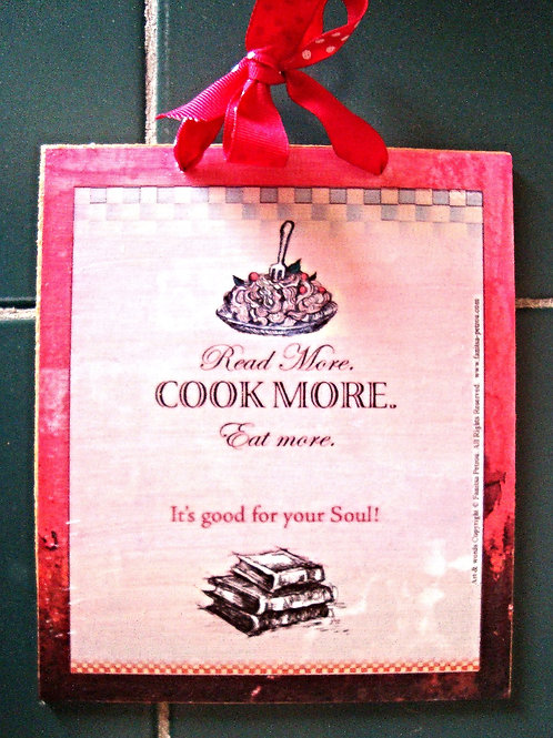 """Read more, cook more, I"", wooden sign"