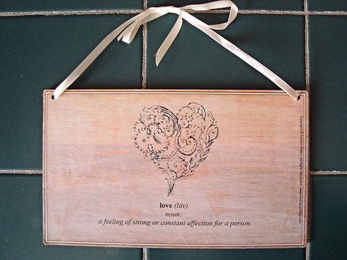 """""""Love: noun"""", wooden sign"""