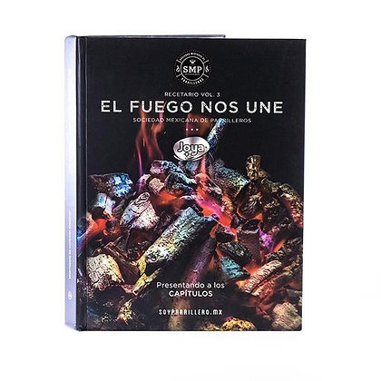 """Recetario """"El Fuego Nos Une"""" Vol. 3"""