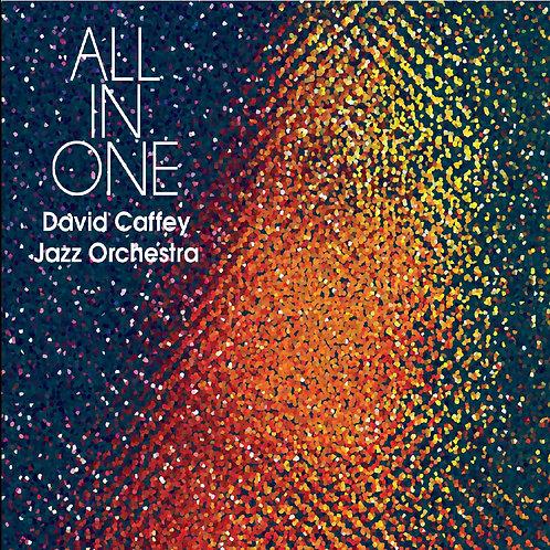 All in One - David Caffey Jazz Orchestra