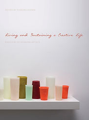 Living and Sustaining a Creative Life -