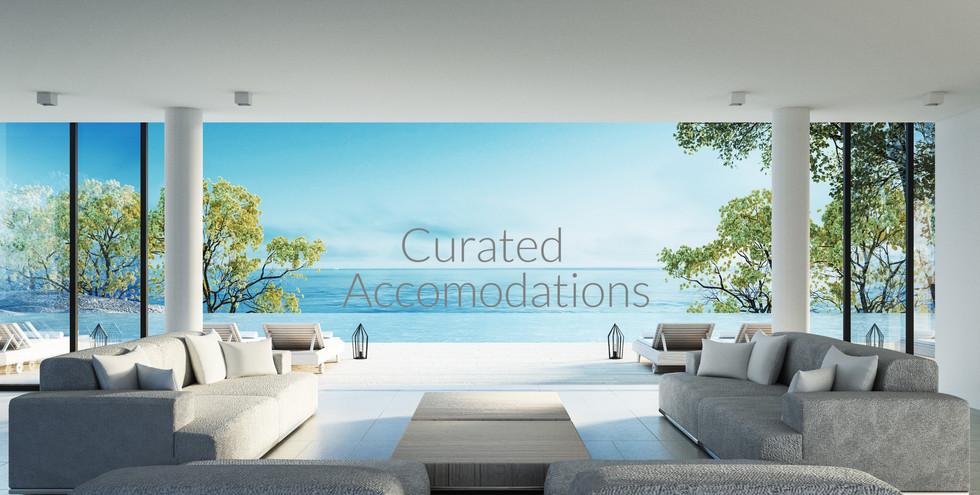 Ultra Luxury Accomodations