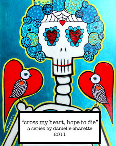 ARTIST DANIELLE CHARETTE ART COLLAGE OIL PAINTING SERIES, CROSS MY HEART HOPE TO DIE