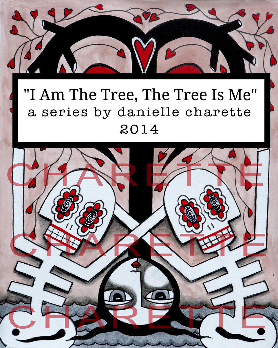ARTIST DANIELLE CHARETTE ART COLLAGE OIL PAINTING SERIES, I AM THE TREE, THE TREE IS ME