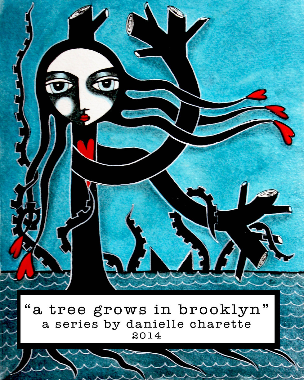 ART PAINTING SERIES BY ARTIST DANIELLE CHARETTE, A TREE GROWS IN BROOKLYN