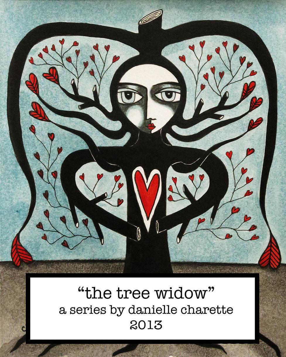 ART PAINTING SERIES BY ARTIST DANIELLE CHARETTE THE TREE WIDOW