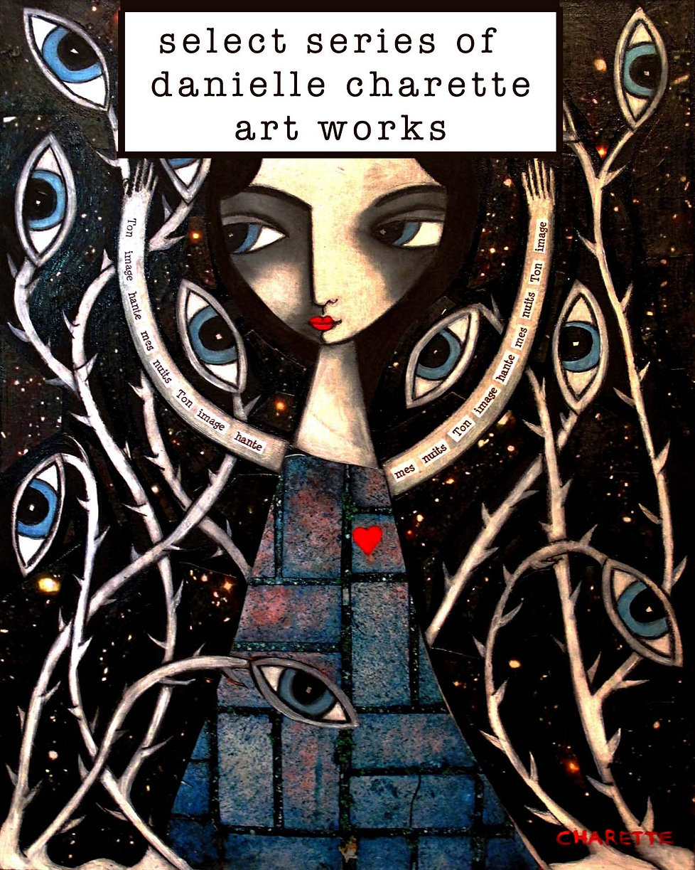 ARTIST DANIELLE CHARETTE ART COLLAGE AND OIL PAINTING SERIES, 30 DAYS OF THE CURE
