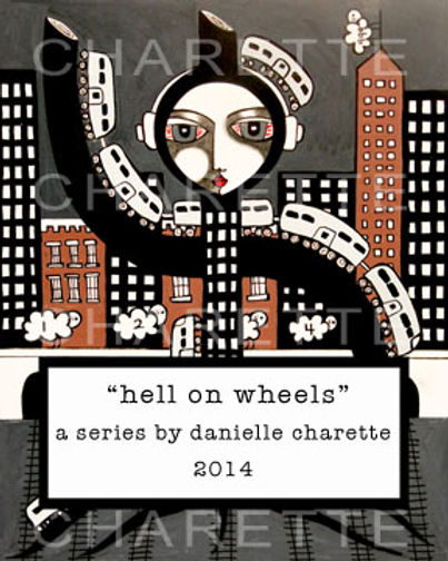ART PAINTING SERIES BY ARTIST DANIELLE CHARETTE, HELL ON WHEELS