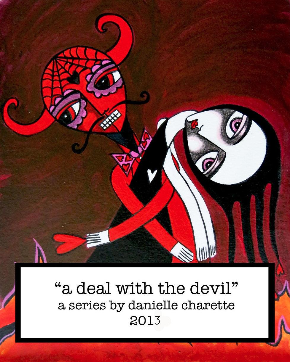 ARTIST DANIELLE CHARETTE ART OIL PAINTING SERIES A DEAL WITH THE DEVIL