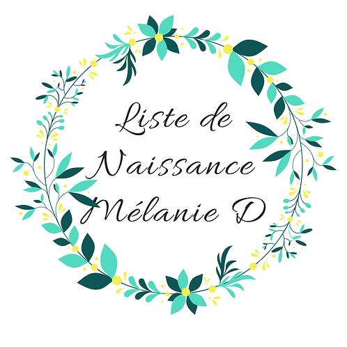 Arche liste de naissance Mélanie D