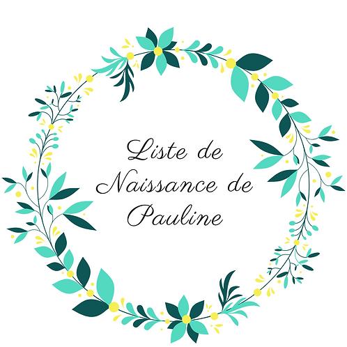 Attache et Anneau liste de naissance Pauline