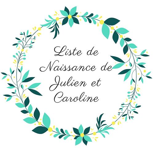 Arche liste de Naissance de Julien et Caroline