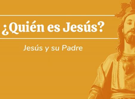 Jesús y su Padre