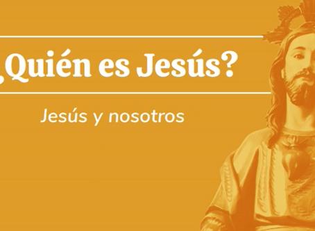 Jesús y nosotros