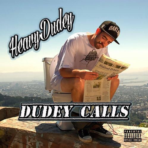 Dudey Calls (physical copy)