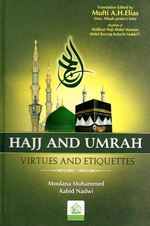 Hajj and Umrah Virtues & Etiquettes