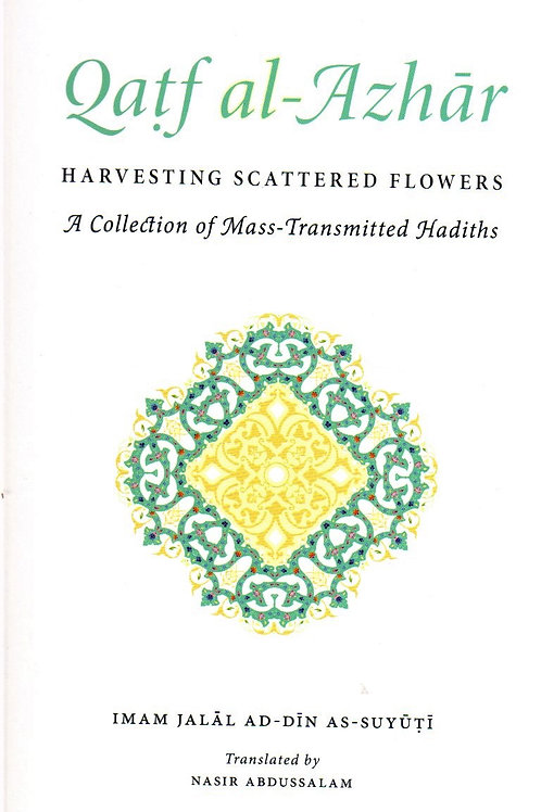Qatf al-Azhar (A Collection of Mass-Transmitted Hadiths)