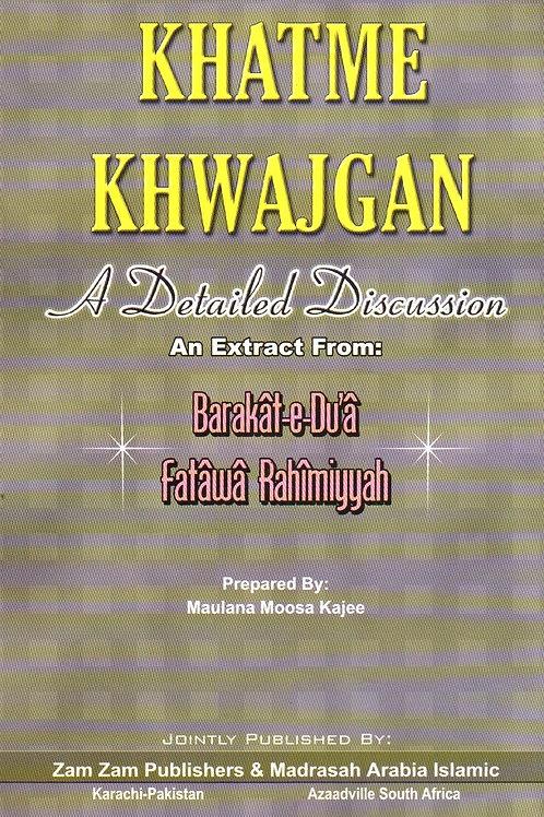 Khatme Khwajgan: A Detailed Discussion