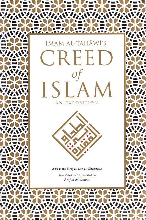 Imam al-Tahawi's Creed of Islam