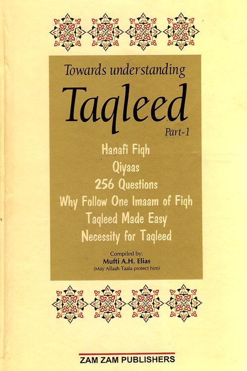 Towards Understanding Taqleed