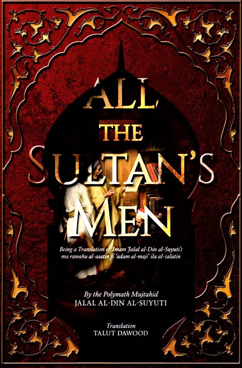 All The Sultan's Men