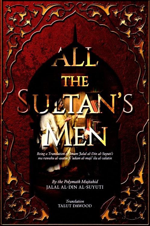 All The Sultan's Men