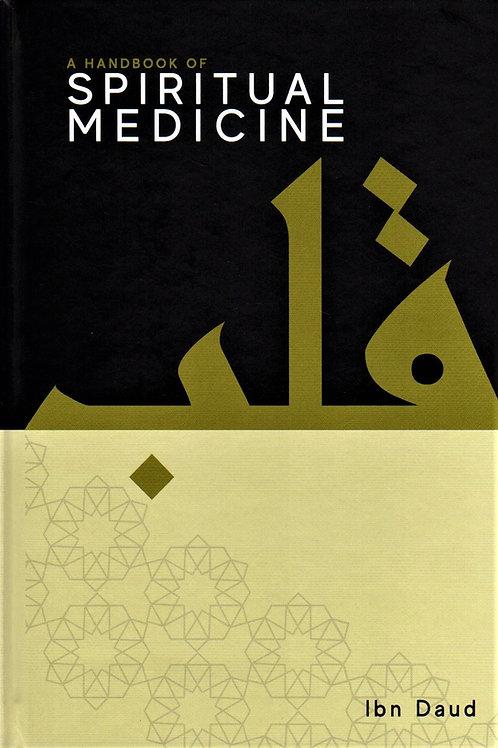 A Handbook of Spiritual Medicine