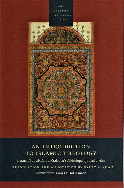 AN INTRODUCTION TO ISLAMIC THEOLOGY, Imam Sabuni's Al-Bidayah fi usul al-Din