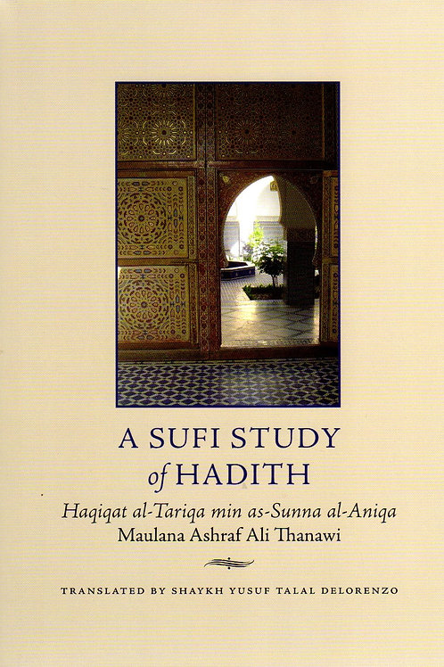 A Sufi Study of Hadith