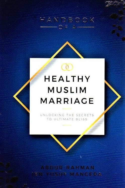 Handbook of a Healthy Muslim Marriage