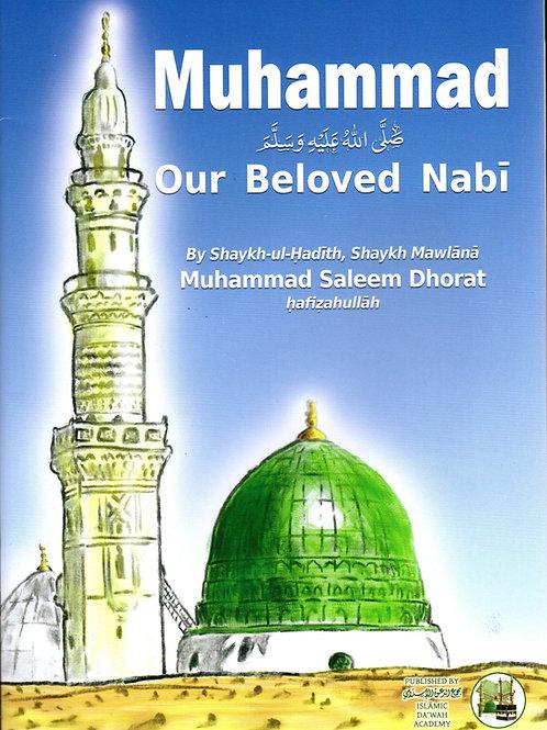 Muhammadﷺ Our Beloved Nabi