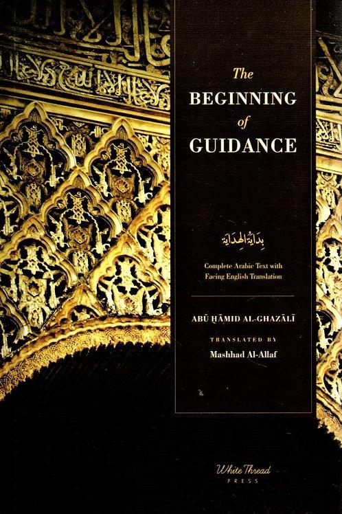 Ghazali's The Beginning of Guidance (Bidayat al-Hidaya)