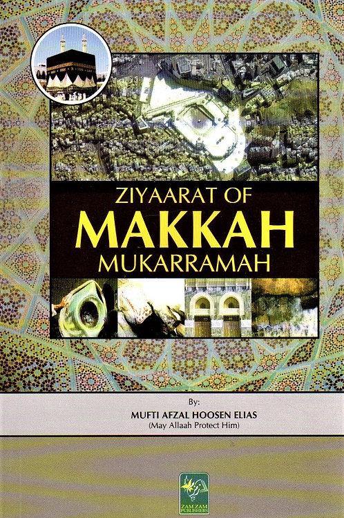 Ziyaarat of Makkah Mukarramh