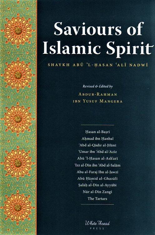 Saviours of Islamic Spirit - Tarikh-i Da'wat wa Azimat