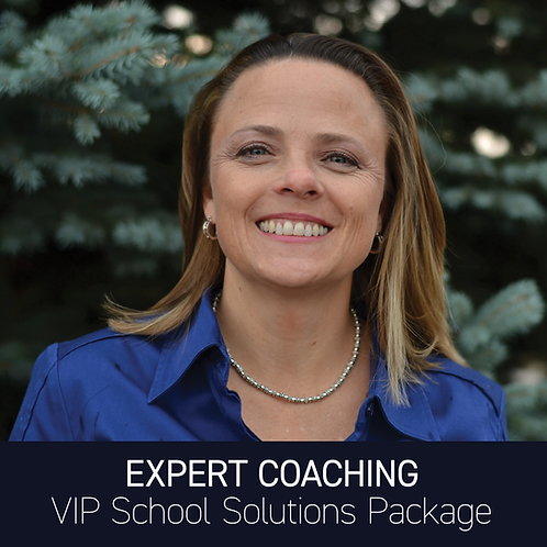 Expert Coaching - VIP School Solutions Package