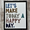 Thumbnail: Let's Make Today A Happy Day