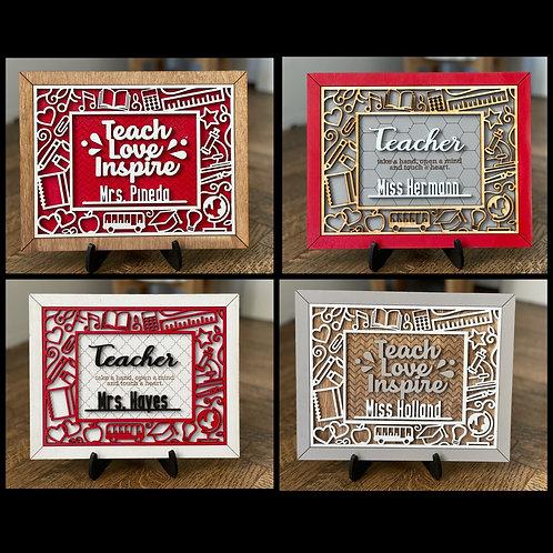 Teach | Love | Inspire | Teacher Appreciation Sign