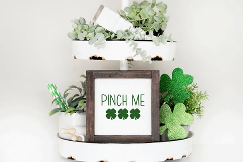 Pinch Me Sign