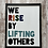 Thumbnail: We Rise by Lifting Others