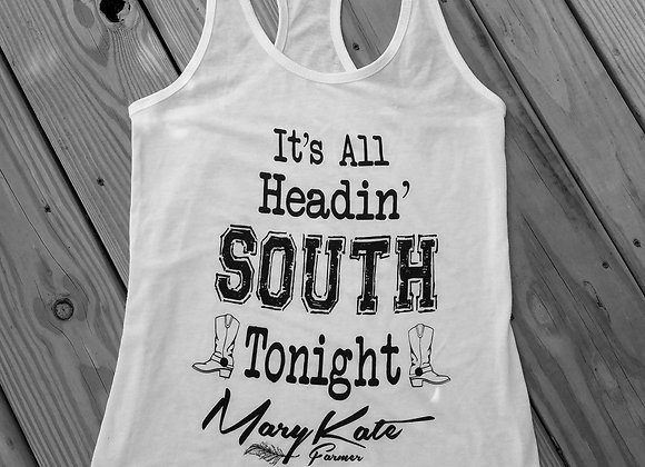 It's All Headin' South Tonight Tank Top