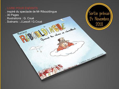 Livre Jeunesse Mr Ribouldingue (livraison incluse)