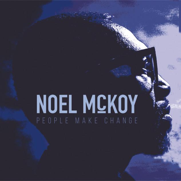 People Maek Change - Noel McKoy