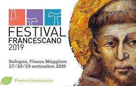 FESTIVAL FRANCESCANO 2019 Bologna, 27-29 settembre
