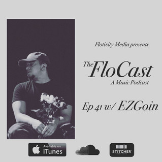The FloCast Ep. 41 w/ EZGoin