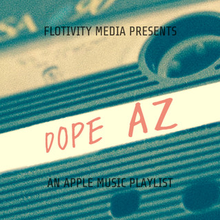 Dope AZ - An Apple Music Playlist