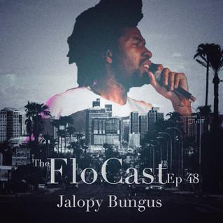 FloCast Ep 48 w/ Jalopy Bungus
