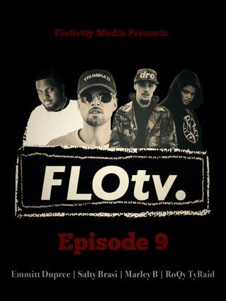FLOtv Ep. 9