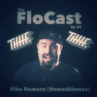 FloCast Ep 62 w/ Pike Romero
